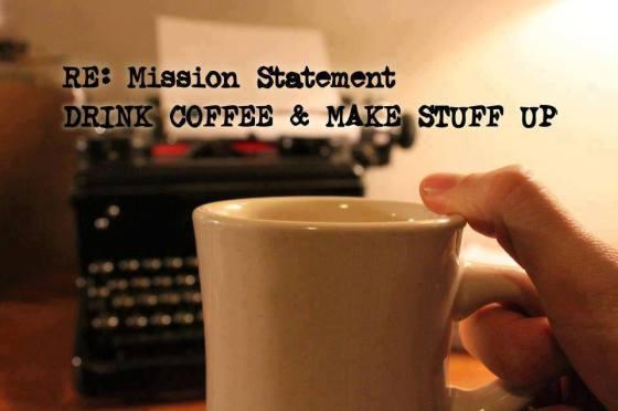 RE: Mission Statement